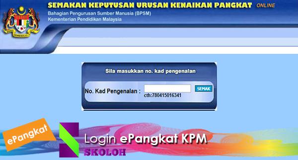 Login Epangkat Kementerian Pendidikan Malaysia Kpm Skoloh