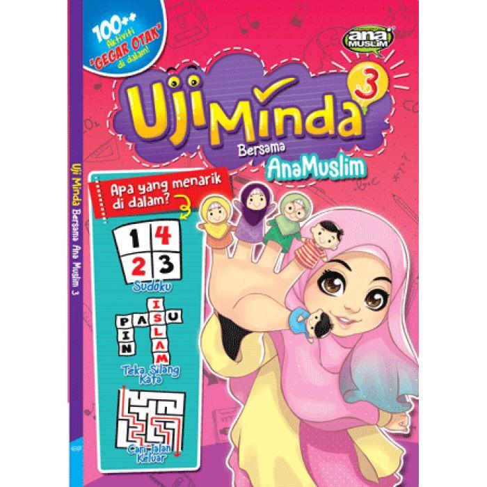 uji minda bersama ana muslim 3