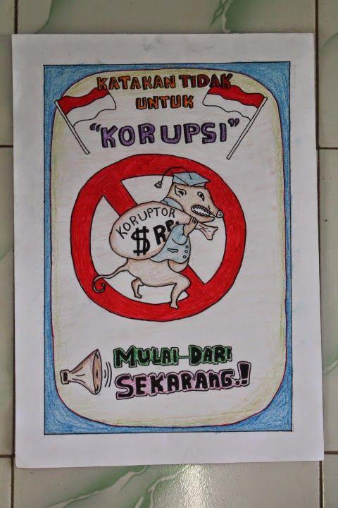 poster karya siswa siswi sma negeri 1 tanjung dalam lomba poster pendidikan anti korupsi 2014