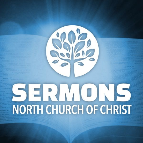 sermons from north church of christ